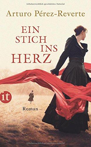 Buchseite und Rezensionen zu 'Ein Stich ins Herz: Roman (insel taschenbuch)' von Arturo Pérez-Reverte