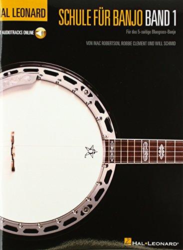 Hal Leonard Schule für Banjo Band 1 - Für das 5-saitige Bluegrass-Banjo
