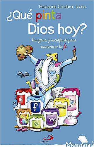 Portada del libro ¿Qué pinta Dios hoy?: Imágenes y metáforas para comunicar la fe (Mambré)