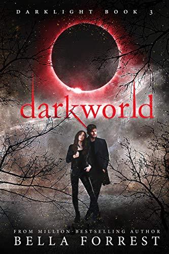 Darklight 3: Darkworld (English Edition)