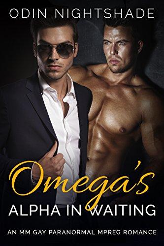 omegas-alpha-in-waiting-an-mm-gay-paranormal-mpreg-romance