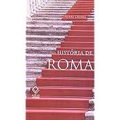 Historia De Roma (Em Portuguese do Brasil)