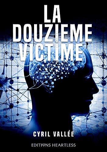 La douzième victime - Cyril Vallée