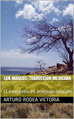 San Marcos, Traducción Mexicana: El evangelio en lenguaje sencillo (Evangelios a la Mexicana nº 2)