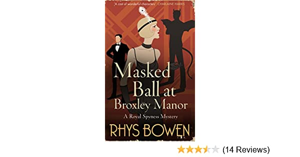 Masked ball at broxley manor her royal spyness ebook rhys bowen masked ball at broxley manor her royal spyness ebook rhys bowen amazon kindle store fandeluxe Image collections