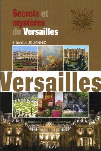 Secrets et mystères de Versailles par Brunhilde Jouannic