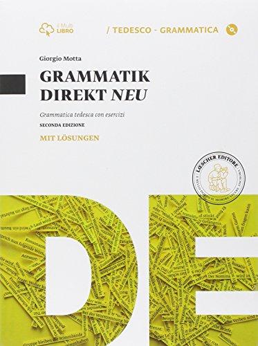 grammatik-direkt-neu-grammatica-tedesca-con-esercizi-con-soluzioni-con-e-book-con-espansione-online-