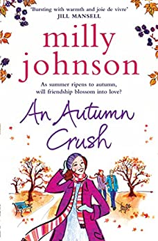 An Autumn Crush (THE FOUR SEASONS) by [Johnson, Milly]