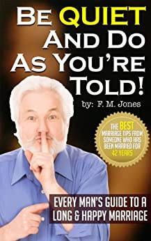 Be Quiet And Do As You're Told by [Jones, F.M]