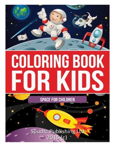 Coloring Book for Kids: Space for Children