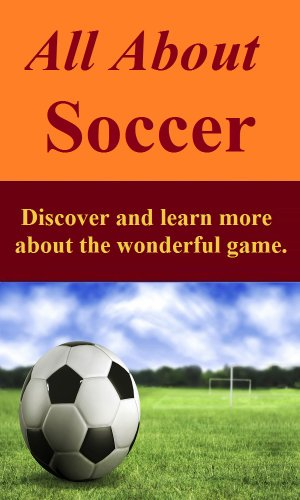All About Soccer (English Edition) por Joe Johnson