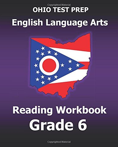 OHIO TEST PREP English Language Arts Reading Workbook Grade 6: Covers the Literature and Informational Text Reading Standards by Test Master Press Ohio - Test Ohio Prep