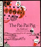 Front cover for the book The Pai-Pai Pig by Joy Anderson