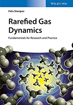Descargar Con Mejortorrent Rarefied Gas Dynamics: Fundamentals for Research and Practice It PDF