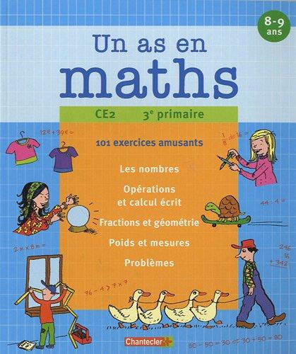 Un as en maths CE2 : 101 exercices amusants