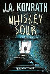 Whiskey Sour - Roman à suspense (Une enquête de Jacqueline « Jack » Daniels t. 1)