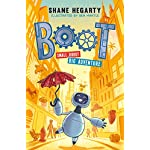 BOOT - small robot, BIG adventure: Book 1