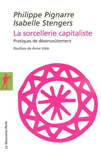 La sorcellerie capitaliste