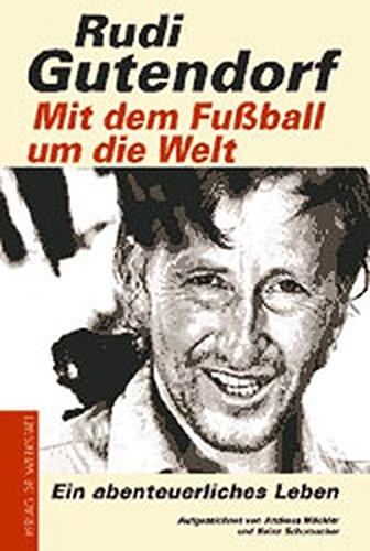 Mit dem Fußball um die Welt.