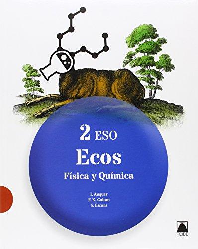 Física y Química 2 - Ecos - ed. 2016 - 9788430791835