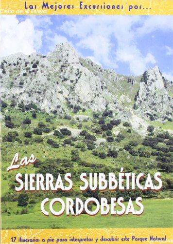Las sierras subbéticas cordobesas (Las Mejores Excursiones Por...)