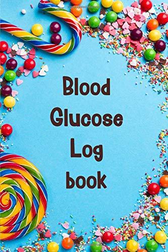 Blood Glucose Log book: Diabetic Food Journal, Blood Sugar Log, Daily Sugar Log, Breakfast Lunch and Dinner, Blood Glucose Log Book (Diabetic Log Book) por Olivia J. Sheridan