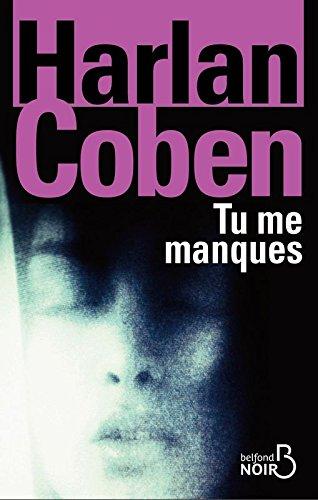 Tu me manques par Harlan Coben