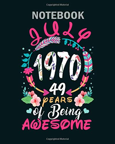 Notebook: queens vintage july 1970 birthday - 50 sheets, 100 pages - 8 x 10 inches