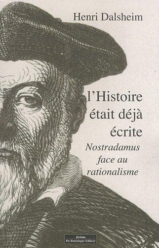 L'histoire était déjà écrite : Nostradamus face au rationalisme