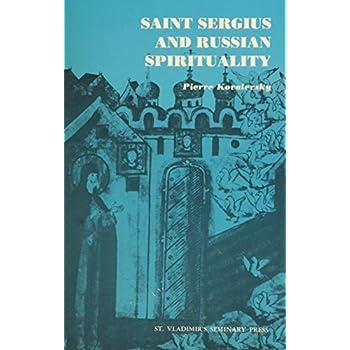 Saint Sergius and Russian Spirituality