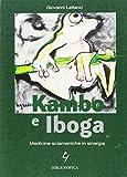 Scarica Libro Kambo e Iboga Medicine sciamaniche in sinergia (PDF,EPUB,MOBI) Online Italiano Gratis