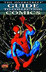 Overstreet Guide To Collecting Comics (Confident Collector)