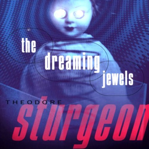 The Dreaming Jewels  Audiolibri