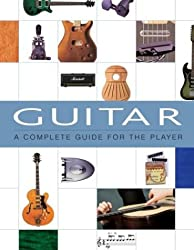 Guitar: A Complete Guide for the Player by Dave Hunter (2002-10-02)