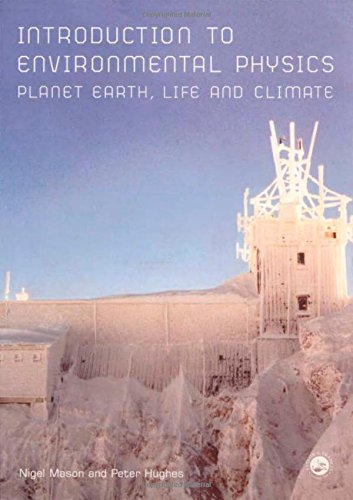 Introduction to Environmental Physics: Planet Earth, Life and Climate