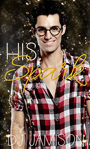 His Spark (English Edition)