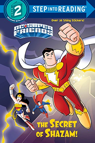 The Secret of Shazam! (DC Super Friends) (DC Super Friends, Step Into Reading. Step 2) por Christy Webster