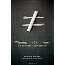 Winning the Math Wars: No Teacher Left Behind by Martin L. Abbott (2009-09-17)