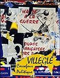 Villeglé : Carrefour politique...