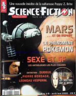 SCIENCE FICTION [No 9] du 01/04/2000 - POPPY Z. BRITE - MARS ET ON REPART - LE PHENOMENE POKEMON - SEXE ET SF - DURIEUX - PIERRE BORDAGE - LEONIDAS VESPERINI - SURNATUREL.