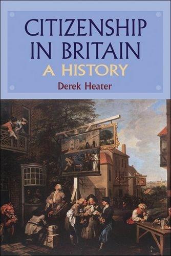 Citizenship in Britain: A History by Derek Heater (2006-04-25)