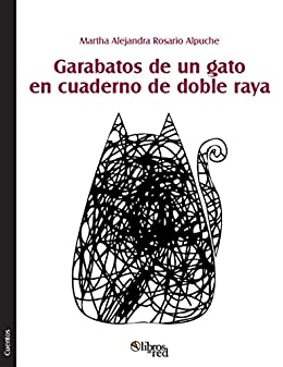 Garabatos de un gato en cuaderno de doble raya eBook: Martha ...