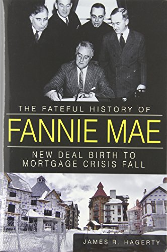 the-fateful-history-of-fannie-mae-new-deal-birth-to-mortgage-crisis-fall