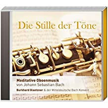 CD »Die Stille der Töne«: Meditative Oboenmusik von J. S. Bach