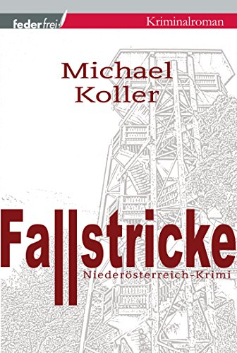 Fallstricke: Österreich Krimi