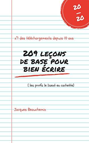 209 leçons de base pour bien écrire par Jacques Beauchemin