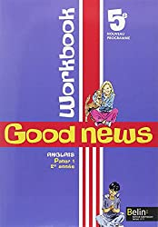 Anglais 5e Good news : Workbook