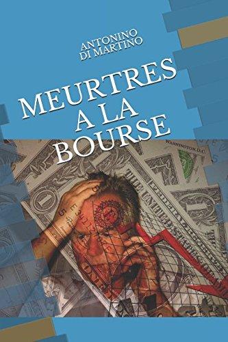MEURTRES A LA BOURSE par ANTONINO DI MARTINO