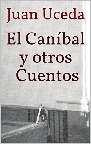 el-canibal-y-otros-cuentos