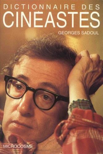 Dictionnaire des cinéastes par Georges Sadoul